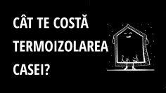 Cât te costă termoizolarea casei? Analiză de costuri pe un proiect