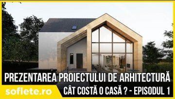 Cât te costă o casă? Episodul 1 – Arhitectura casei