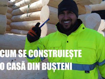 Cum se construiește o casă din bușteni
