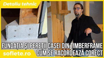 Un detaliu tehnic: cum se racordează pereții timberframe de fundații