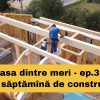 Casa dintre meri – Prima săptămână de construcție – Ep.3