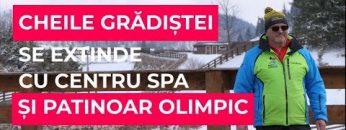 Noul centru SPA și patinoarul de la Cheile Gradistei