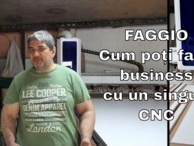 Faggio – cum poți face business cu un singur CNC
