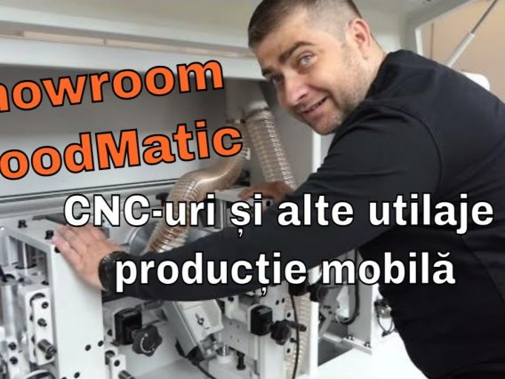 Showroom WoodMatic – CNC-uri, aplicare cant